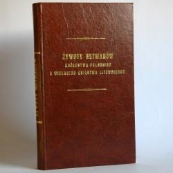"""Żegota P. """" Żywoty Hetmanów Królestwa Polskiego i i Wielkiego Księstwa Litewskiego"""" 1850"""
