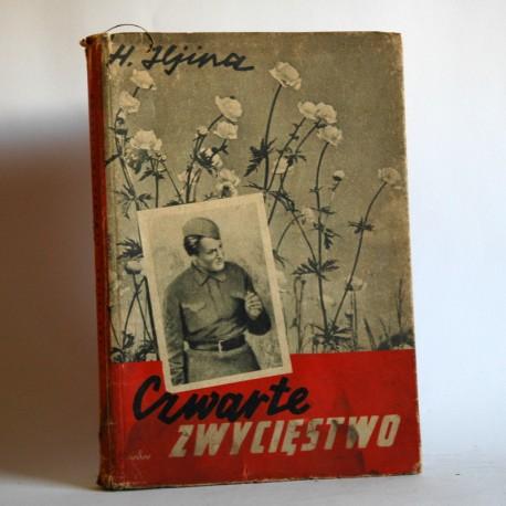 """Iljina H. """"Czewarte Zwycięstwo"""" Warszawa 1949"""