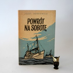 """Narkowicz J. """"Powrót na sobotę"""" Poznań 1968"""