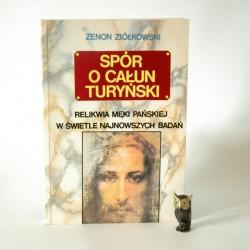 """Ziółkowski Z"""" Spór o Całun Turyński"""" Warszawa 1993"""