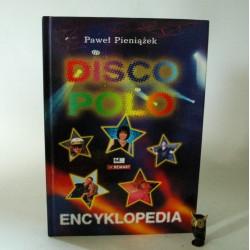"Pieniążek P."" Encyklopedia Disco Polo"""
