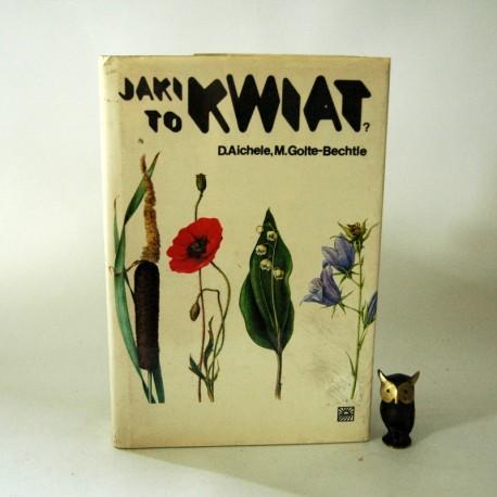 """Aichele D. """" Jaki to kwiat? """" Warszawa 1984"""