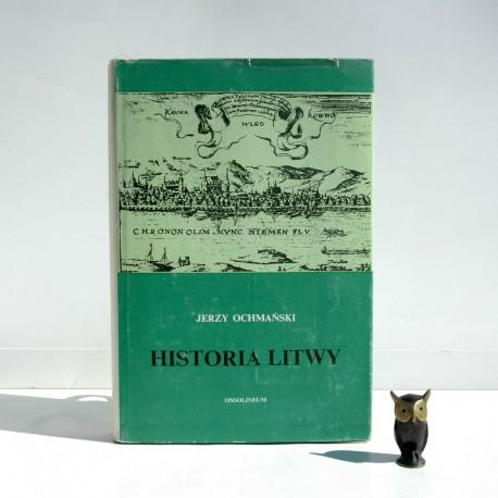 """Ochmański J. """" Historia Litwy"""" Wrocław 1982"""