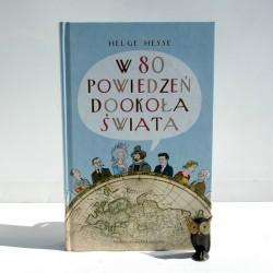 """Hesse H. """" W 80 powiedzeń dookoła świata"""" Wrocław 2009"""