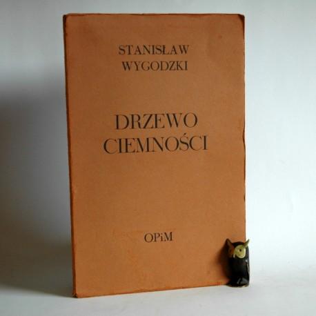 """Wygodzki S. """"Drzewo Ciemności"""" Londyn 1971- autograf autora"""
