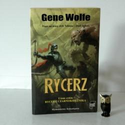 """Wolfe G. """"Rycerz"""" - tom I , Wrocław 2007"""