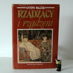 """Mączak A. """" RZĄDZĄCY i RZĄDZENI"""", Warszawa 1986"""