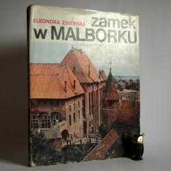 """Zabierska """"Zamek w Malborku"""" Warszawa 1982"""