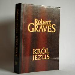 """Graves R. """" Król Jezus"""" Pruszków 1995"""