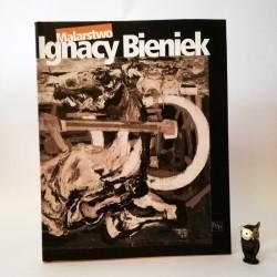 """Ignacy Bieniek """"Malarstwo"""" Bielsko Biała 1999"""