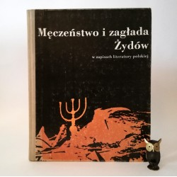 """Maciejewska I. """"Męczeństwo i zagłada Żydów """" Warszawa 1988"""