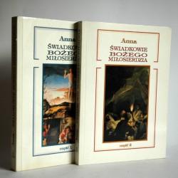 """Anna """" Świadkowie Bożego Miłosierdzia"""" Kraków 1996"""