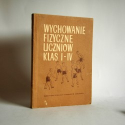 """Rudik P. """"Wychowanie fizyczne uczniów klas I-IV"""" Warszawa 1953"""