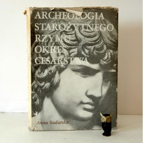 """Sadurska A. """"Archeologia starożytnego Rzymu"""", tom 2 Warszawa 1980"""