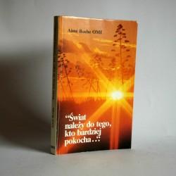 """OMI A.R. """"Świat należy do tego kto bardziej pokocha..."""" Poznań 1989"""