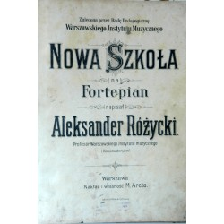 """Różycki A. """" Nowa szkoła na fortepian"""" Warszawa"""