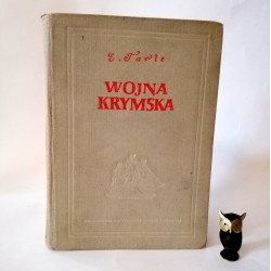 "Tarle E. "" Wojna Krymska"" T.I Warszawa 1953"