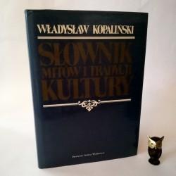 """Kopaliński W. """" Słownik mitów i Tradycji kultury"""" Warszawa 1987"""