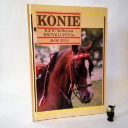 """Kid J. """"Konie ilustrowana encyklopedia"""" Kraków 1995"""
