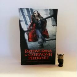 """Cartwright S. """" Dziewczyna w czerwonej pelerynie"""" Kraków 2011"""
