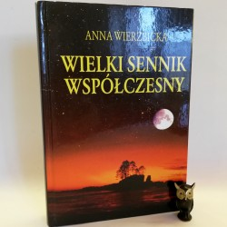 """Wierzbicka A. """"Wielki sennik współczesny"""", Warszawa 2006"""