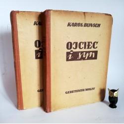"""Bunsh K. """"Ojciec i syn"""" komplet, Warszawa 1946"""