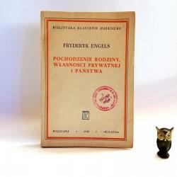 """Engels F. """" Pochodzenie rodziny, własności prywatnej i państwa"""", Warszawa 1948"""