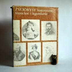 """Stefanowska Z. """"Życiorysy historyczne, literackie i legendarne"""" Warszawa 1984"""