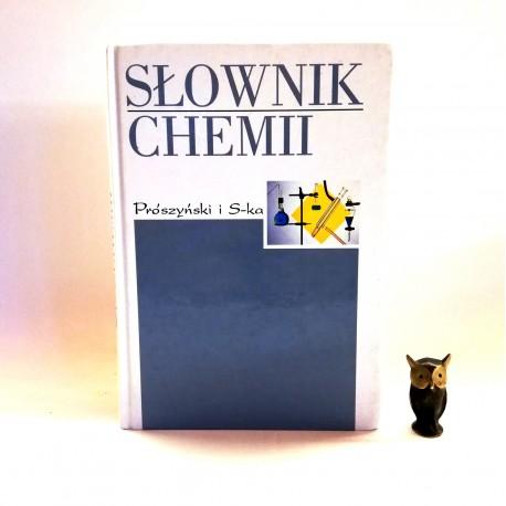 """Daintitha J. red. """"Słownik chemii"""", Warszawa 2000"""