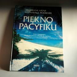 """Cheneviere A. """"Piękno Pacyfiku"""" Warszawa 1999"""