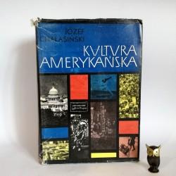 """Chałasiński J. """" Kultura Amerykańska"""" Warszawa 1972"""