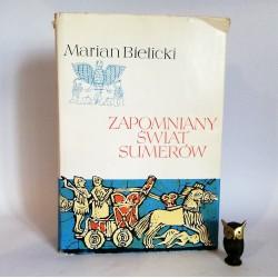 """Bielicki M. """"Zapomniany Świat Sumerów"""" Warszawa 1969"""