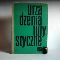 """Lange B. """" Urządzenia turystyczne"""" Warszawa 1963"""