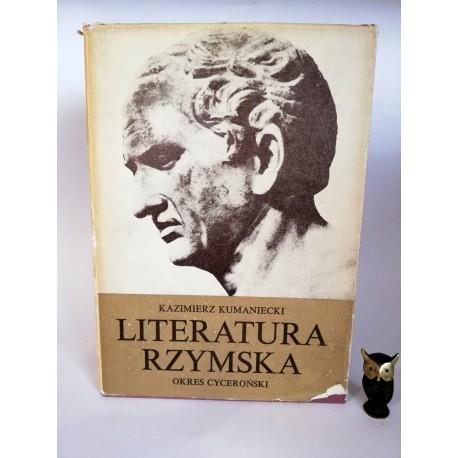 """Kumaniecki K. """"Literatura Rzymska"""" Warszawa 1977"""