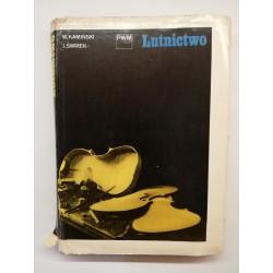 """Kamiński W. Świerk J. """" Lutnictwo"""" Kraków 1972"""