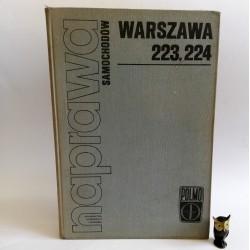 """Grabowski A. """" Naprawa Samochodów Warszawa 223,224"""" Warszawa 1972"""