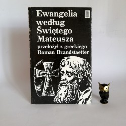 """Brandstaetter R. """" Ewangelia według Świętego Marka"""" Warszawa 1980"""