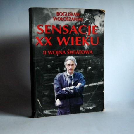 """Wołoszański B. """"Sensacje XX wieku - II WOJNA ŚWIATOWA"""" 1994"""