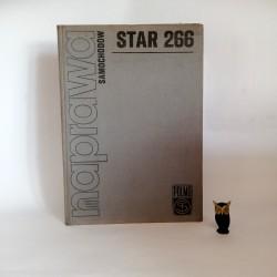 """Praca zbiorowa """" Naprawa samochodów Star 266"""" Warszawa 1976"""