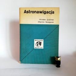 """Jurdziński M. """"Astronawigacja"""", Gdańsk 1975"""