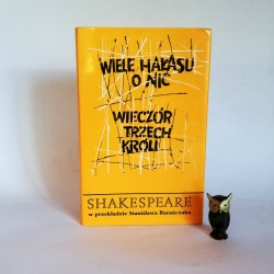 """Shakespeare W ."""" Wiele hałasu o nic wieczór trzech króli"""" Barańczak Poznań 1994"""