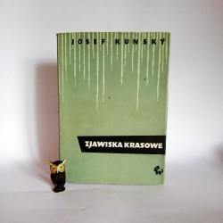 """Kunsky J. """" Zjawiska krasowe"""" Warszawa 1956"""