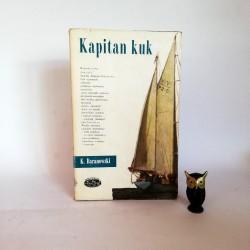 "Baranowski K. "" Kapitan Kuk"" Warszawa 1968"