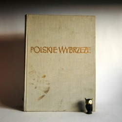 """Brocki Z. , Szubzda W. """" Polskie Wybrzeże"""" 1954"""