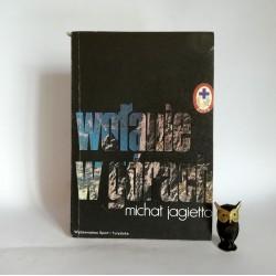 """Jagiełło M. """"Wołanie w górach"""" Warszawa 1979"""