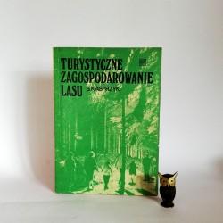 """Kasprzyk S. """"Turystyczne zagospodarowanie lasu"""", Warszawa 1977"""