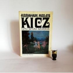 """Moles A. """"Kicz czyli sztuka szczęścia"""", Warszawa 1978"""