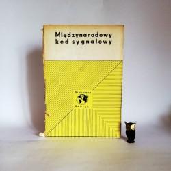 """Praca zbiorowa """" Międzynarodowy kod sygnałowy"""", Gdańska 1975"""
