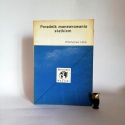 """Lekki W. """"Poradnik manewrowania statkiem"""", Gdańsk 1977"""