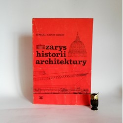 """Charytonow E. """"Zarys historii architektury"""" Warszawa 1981"""